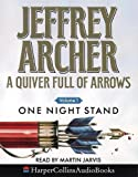 Archer, Jeffrey: A Quiver Full of Arrows: One Night Stand