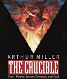 Miller, Arthur: The Crucible: Performed by Stuart Pankin, Jerome Dempsey & Cast