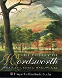 Wordsworth, William: The Poetry of Wordsworth: Unabridged