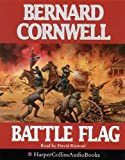Cornwell, Bernard: Battle Flag (The Starbuck Chronicles)