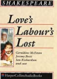 William Shakespeare: Love's Labour's Lost: Performed by Derek Jacobi, Geraldine McEwan & Cast