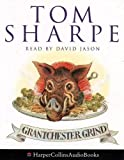 Sharpe, Tom: Grantchester Grind: A Porterhouse Chronicle