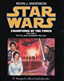 Anderson, Kevin J.: Star Wars: Champion of the Force (Jedi Academy Trilogy)