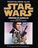 Allen, Roger MacBride: Star Wars: Ambush at Corellia (Corellian Trilogy)