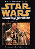 Allen, Roger MacBride: Star Wars: Showdown at Centerpoint (Corellian Trilogy)