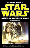 Hambly, Barbara: Star Wars: Nightlily - The Lover's Tale