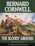 Cornwell, Bernard: The Bloody Ground (The Starbuck Chronicles)