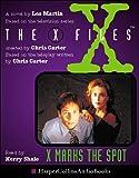 Martin, Les: X-files: X Marks the Spot