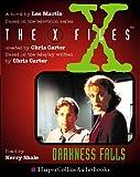 Les Martin: X-files: Darkness Falls (X Files)