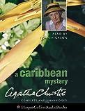 Christie, Agatha: A Caribbean Mystery: Unabridged