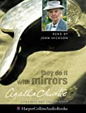Christie, Agatha: They Do it with Mirrors: Unabridged