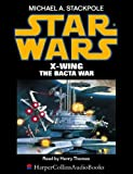 Stackpole, Michael A.: Star Wars: X Wing/The Bacta War