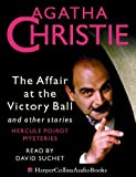 Christie, Agatha: The Affair at the Victory Ball: and Other Stories (Poirot)