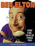 Elton, Ben: Ben Elton Very Live, Tour De Force 1993 (HarperCollinsComedy)