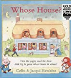 Hawkins, Colin: Whose House?