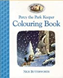 Butterworth, Nick: Percy&#39;s Park Colouring Book