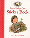 Butterworth, Nick: Percy Helps Out Sticker and Story Book