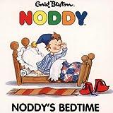 Blyton, Enid: Noddy's Bedtime (Noddy)