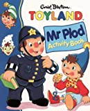 Blyton, Enid: Mr. Plod and the Sore Arm (Toy Town Stories)