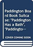 "Bond, Michael: Paddington Board Book Suitcase: ""Paddington Has a Bath"", ""Paddington at the Seaside"", ""Paddington Goes Shopping"", ""Paddington in the Kitchen"""