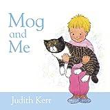 Kerr, Judith: Mog and Me (Mog the Cat Board Books)
