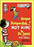 Dr. Seuss: Hooper Humperdink...? Not Him! (Bright and Early Books)