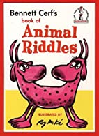 Animal Riddles (Beginner Books) by Bennett…