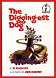 Perkins, Al: The Digging-est Dog (Beginner Series)