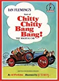 Perkins, Al: Chitty Chitty Bang Bang: Ian Fleming's Story Of! (Beginner Series)