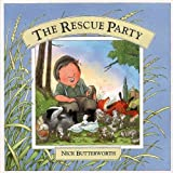 Butterworth, Nick: The Rescue Party