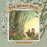 Butterworth, Nick: The Secret Path