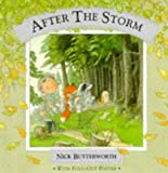 Butterworth, Nick: After the Storm