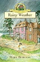 Rainy weather by Mark Burgess