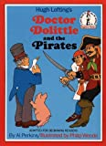 Lofting, Hugh: Doctor Dolittle and the Pirates (Beginner Series)