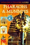 Ganeri, Anita: Trailblazers: Pharoahs and Mummies