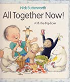 Nick Butterworth: All Together Now!