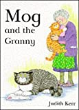 Kerr, Judith: Mog and the Granny