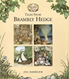 Barklem, Jill: Tales from Brambly Hedge