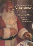 Moore, Clement C.: The Night Before Christmas: The Classic Edition
