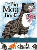 Kerr, Judith: The Big Mog Book