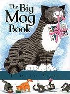 The Big Mog Book by Judith Kerr