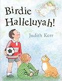Kerr, Judith: Birdie Halleluyah!