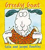 Hawkins, Colin: Greedy Goat