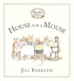Barklem, Jill: House for a Mouse