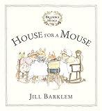 Barklem, Jill: House for a Mouse