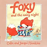 Hawkins: Foxys Noisy Night