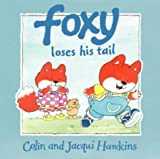 Hawkins, Colin: Foxy Loses His Tail