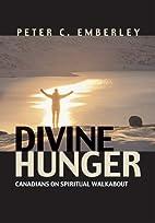 Divine Hunger: Canadians on Spiritual…