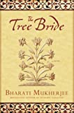 The Tree Bride A Novel
