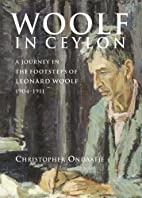 Woolf in Ceylon: An Imperial Journey in the…